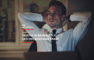 Trustee In Bankruptcy Catches Mortgage Fraud