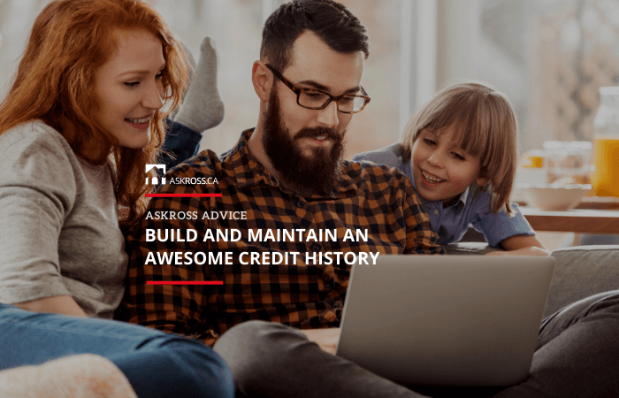 Build and maintain an awesome credit history 700x450X THUMBNAIL