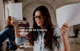 First home or student loans?