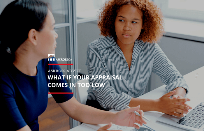 what if your appraisal comes in too low