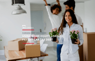 Using Home Equity Loan to Pay Off CRA Tax Debt