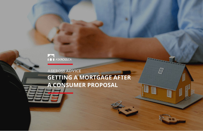 getting a mortgage after a consumer proposal