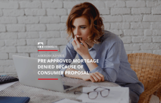 Pre approved mortgage denied because of consumer proposal