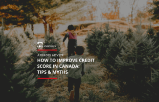 How to Improve Credit Score in Canada: Tips, Myths & Real Case Studies