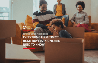 First Time Home Buyers Ontario: Everything You Need to Buy Your First Home