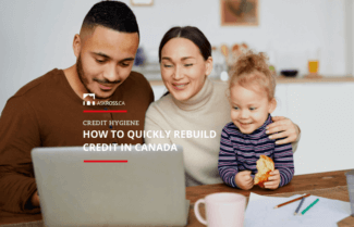 How to Fix or Rebuild Credit Fast in Canada