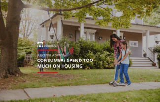 Consumers Spend Too Much On Housing