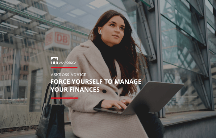 Force yourself to manage your finances