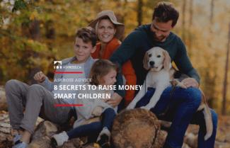 8 Secrets To Raise Money Smart Children