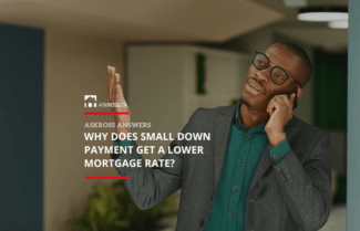 Why Does Small Down Payment Get a Lower Mortgage Rate?