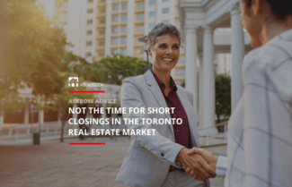 Not the time for short closings in the Toronto real estate market