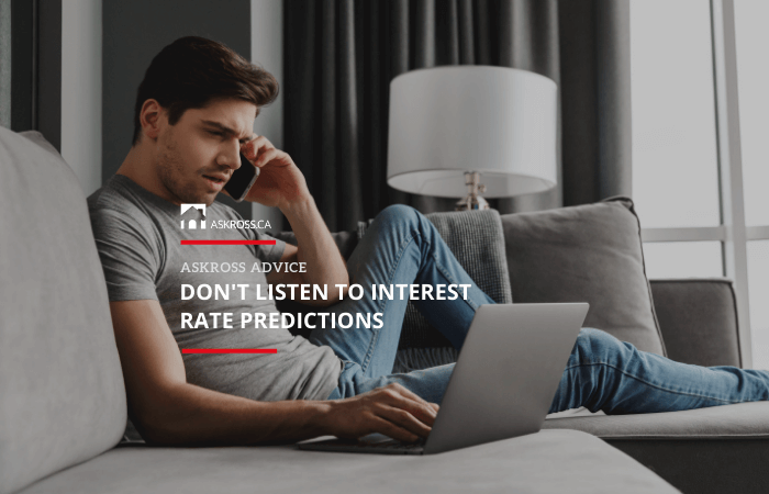 Don't listen to interest rate predictions