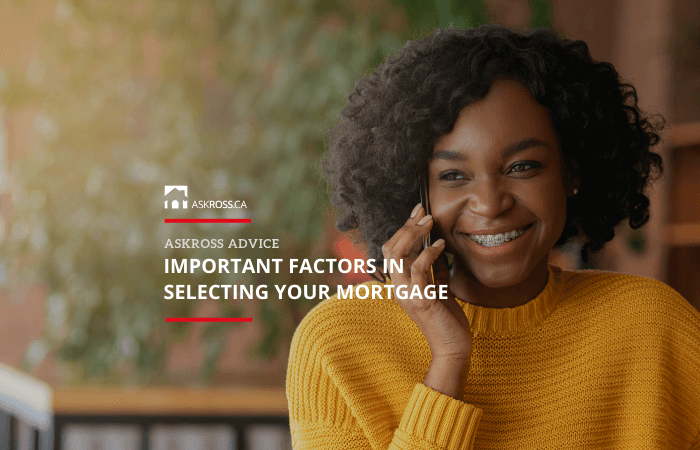 Important Factors In Selecting Your Mortgage