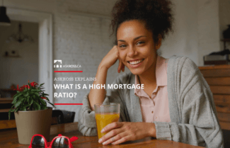 High Ratio Mortgages Explained